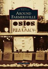 Around Farmersville [Images of America] [TX] [Arcadia Publishing]