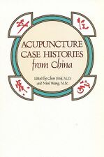 Acupuncture Case Histories from China by Chen Jirui M.D