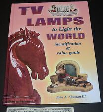TV Lamps to light the World Identification Value Guide Reference Book  Shuman