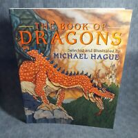 Michael Hague ~ THE BOOK OF DRAGONS ~ Brand New SC ~ SIGNED BY MICHAEL HAGUE