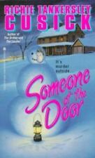 Richie Tankersley Cusick / Someone at the Door Young Adult Fiction Mass Market