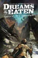 Children of the Drought: Dreams of the Eaten 3 by Arianne 'Tex' Thompson...