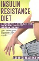 Insulin Resistance Diet : A Simple Solution to Control Blood Sugar, Lose Bell...