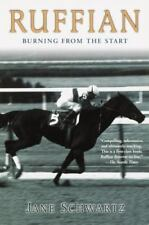 Ruffian: Burning from the Start by Schwartz, Jane