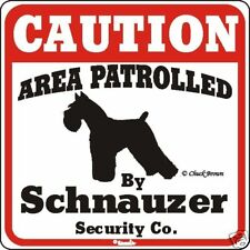 Schnauzer Caution Dog Sign