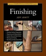 Complete Illustrated Guide To Finishing: Sold & Signed by the Author Jeff Jewitt