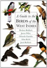 A Guide to the Birds of the West Indies by Janis I. Raffaele, Herbert A....