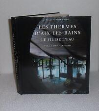 Les Thermes Nationaux d'Aix-les-Bains.Le fil de l'eau.G. FRIEH-GIRAUD  CB16