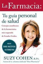 La farmacia: Tu guia personal de salud: Consejos asombrosos de la-ExLibrary