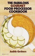 The Fabulous Gourmet Food Processor Cookbook Gethers, Judith Paperback