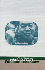 VOLCANO UNDER SNOW: Vo Nguyen Giap by John Colvin 1996 HC 1Ed NEW VIETNAM VC/NVA