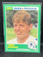 1989 SCORE TROY AIKMAN #270 RC HOF