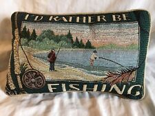 I'D RATHER BE FISHING Colorful Needlepoint Look Specialty Decor Pillow *EUC*