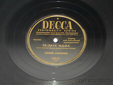 JIMMIE LOGSDON Pa-Paya-Mama / In The Mission Of St Augustine 78 Decca 28913 VG+