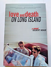 Love and Death on Long Island: A Novel by Adair, Gilbert (1998, Paperback)