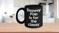 Segway Polo Mug Black Coffee Cup Funny Gift for Players Silicon Valley Bay
