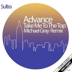 Advance – Take Me To The Top (Michael Gray Remix)  new 12″