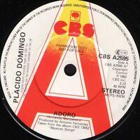 """PLACIDO DOMINGO adoro/el triste CBS A 2595 demo uk cbs 1982 7"""" WS EX/"""