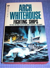 FIGHTING SHIPS by Arch Whitehouse
