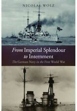 From Imperial Splendour to Internment, Nicolas Wolz, Very Good, Hardcover
