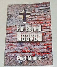 Far Beyond Heaven Book By Paul Moore NEW Paperback