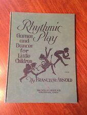 "Vintage ""Rhythmic Play"" Games & Dances for Little Children by Arnold- 1929"