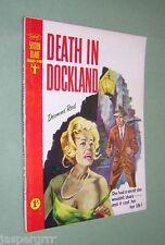 1962. Sexton Blake Bibliothek no.497. Tod im DOCKLAND. Desmond Reid