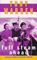 Full Steam Ahead, Warren, Tony, Very Good Book