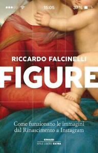 Riccardo Falcinelli – Figure. Come Funzionano le Immagini dal Rinascimento
