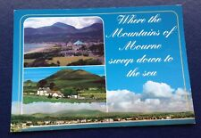 POSTCARD: THE MOURNE MOUNTAINS: USED: POSTED: POST DATE ON CARD IS 2007