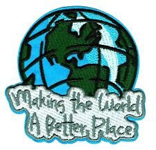 ⫸ MAKING WORLD A BETTER PLACE Embroidered Iron-on Patch Environment Hope NEW D18