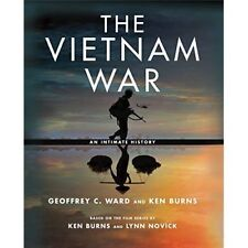 THE VIETNAM WAR: An Intimate History. - WARD, GEOFFREY (0307700259)