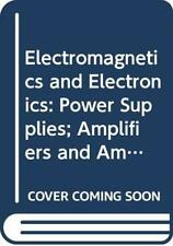 Electromagnetics and Electronics: Power Supplies... by Open University Paperback