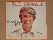 "RUDI CARRELL -Goethe war gut- 7"" 45"
