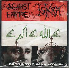 Against Empire / Iskra - Bring The War Home (split) CD - New (2004) Punk Metal