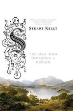 Scott-land: The Man Who Invented a Nation, Stuart Kelly, Acceptable condition, B