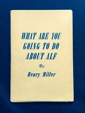 WHAT ARE YOU GOING TO DO ABOUT ALF - 3RD SEPARATE PRINTING INSCRIBED BY MILLER