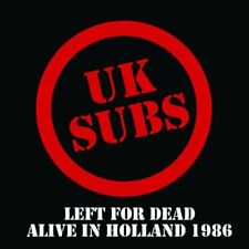 UK SUBS - Left For Dead/Alive In Holland 1986 [Alternative Rock/Punk] CD