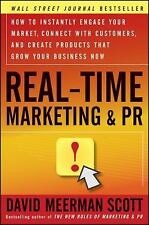 Real-Time Marketing and PR: How to Instantly Engage Your Market, Conne-ExLibrary