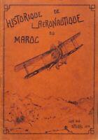 Historique de l'Aéronautique du Maroc 1916-1919 (1919) Ebook aviation guerre