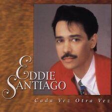 Cada Vez Otra Vez by Eddie Santiago (CD, Aug-2005, EMI Music Distribution)