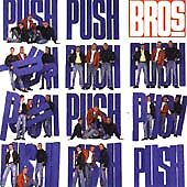 BROS - PUSH - CD ALBUM - I OWE YOU NOTHING / WHEN WILL I BE FAMOUS +