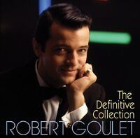 ROBERT GOULET - THE DEFINITIVE COLLECTION  2 CD NEW+
