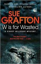W is for Wasted by Sue Grafton, Book, New (Paperback)