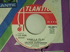 Jackie Deshannon dj 45 VANILLA OLAY mono bw stereo   Atlantic VG++ rock