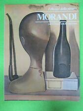 BOOK LIBRO MORANDI I Classici della Pittura 26 1980 Armando Curcio (L57)