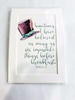 Mad Hatter Print 5x7 Impossible things quote NEW Matted