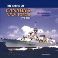 Ships of Canada's Naval Forces by Ken Macpherson, Ron Barrie