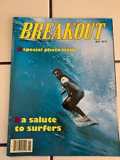 Breakout California's Surf Magazine Volume 6 Number 7 July
