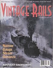 VINTAGE RAILS No. 10 1-2/98 NARROW GAUGE STEAM D&RGW L&N E-UNITS LIONEL MILK CAR